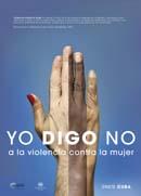 Cartel de la Campaña Yo digo no a la violencia contra las mujeres y las niñas